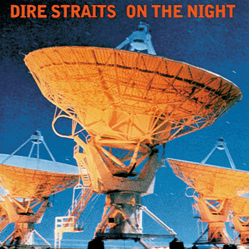 On The Night by Dire Straits