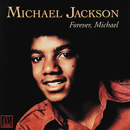 Forever Michael by Michael Jackson