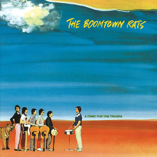 A Tonic For The Troops by The Boomtown Rats