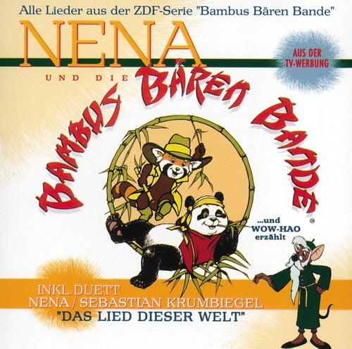 Nena Und Die Bambus Bären Bande von Nena