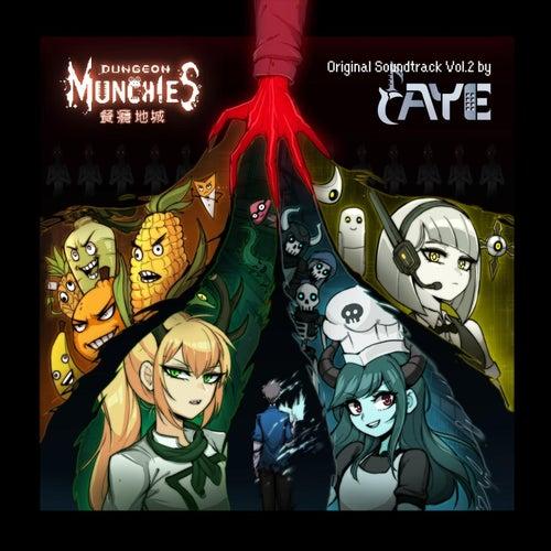 Dungeon Munchies (Original Soundtrack, Vol. 2) by Raye