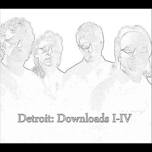 Downloads I-IV by Detroit