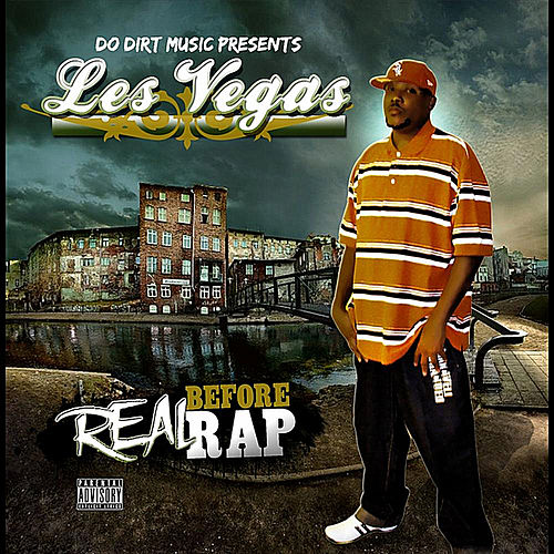 Real Before Rap by Les Vegas