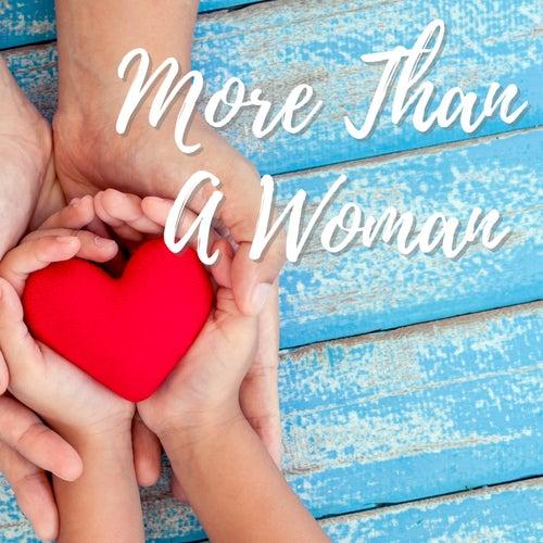 More Than A Woman van Various Artists