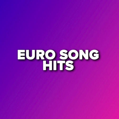 Euro Song Hits de Various Artists