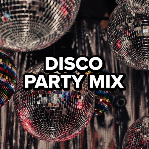 Disco Party Mix fra Various Artists