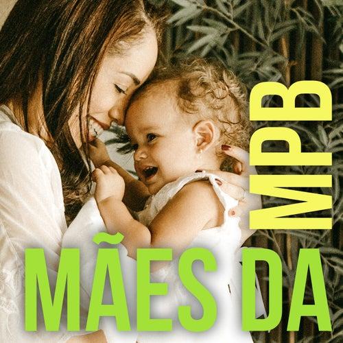 Mães da MPB by Various Artists