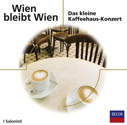 Wien bleibt Wien by I Salonisti