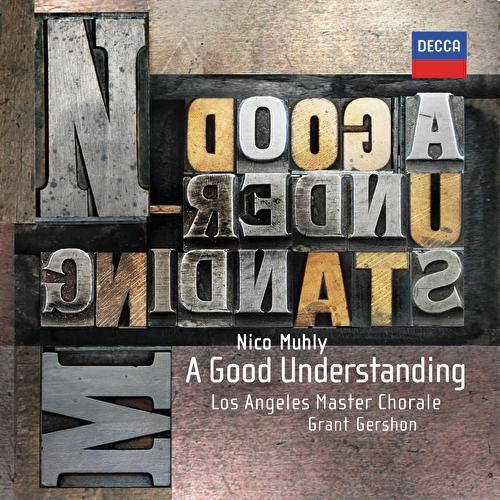 A Good Understanding by Los Angeles Master Chorale