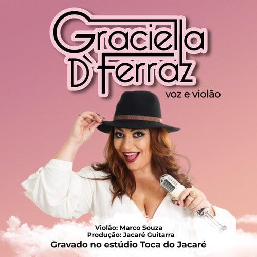 Voz e Violão von Graciella D Ferraz