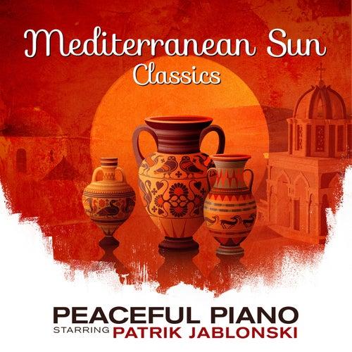 Mediterranean Sun - Classics: Peaceful Piano von Patrik Jablonski