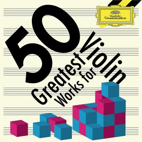 50 Greatest Works for Violin de Various Artists