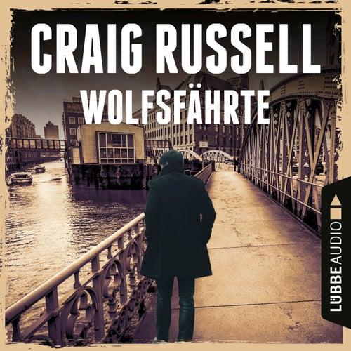 Wolfsfährte - Jan-Fabel-Reihe, Teil 2 (Gekürzt) von Craig Russell