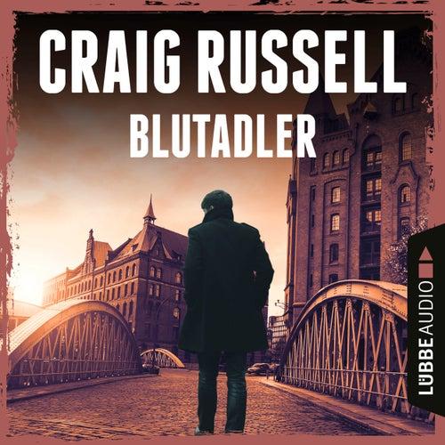 Blutadler - Jan-Fabel-Reihe, Teil 1 (Gekürzt) von Craig Russell