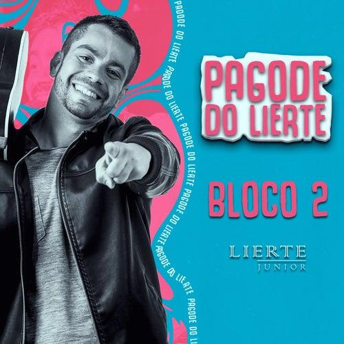 Pagode do Lierte - Bloco 2 von Lierte Junior