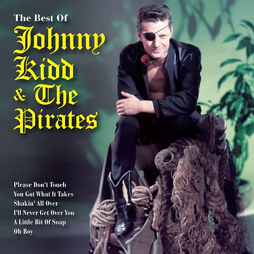 The Very Best Of Johnny Kidd & The Pirates de Johnny Kidd