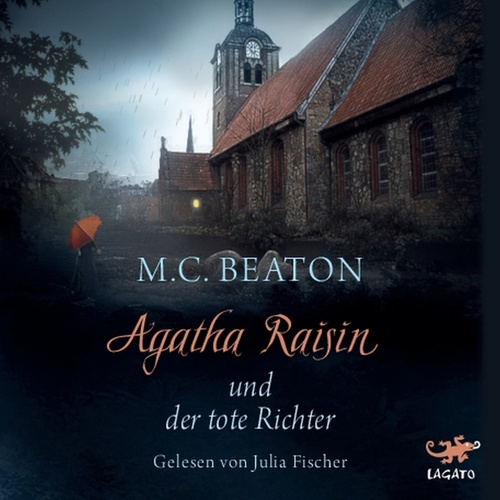 Agatha Raisin und der tote Richter by M. C. Beaton