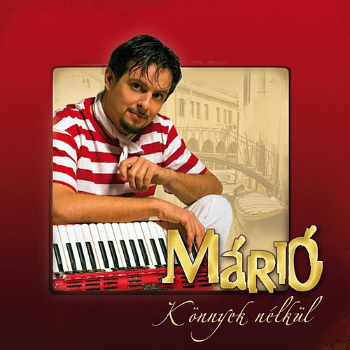 Könnyek nélkül by Mario