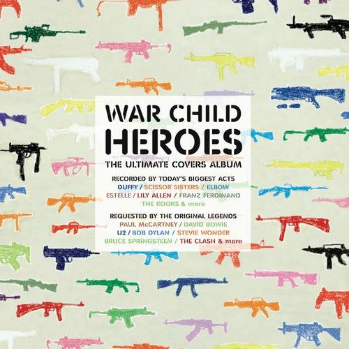 War Child - Heroes Vol.1 de Various Artists