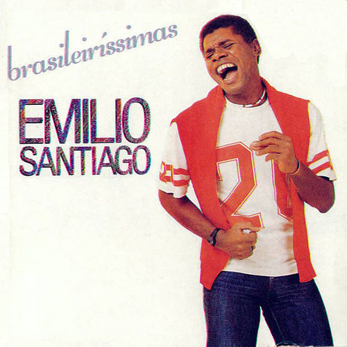 Brasileiríssimas de Emílio Santiago