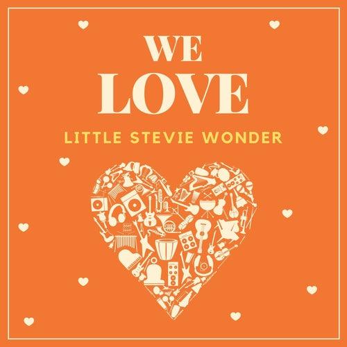 We Love Little Stevie Wonder by Stevie Wonder