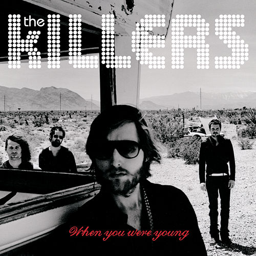 When You Were Young von The Killers