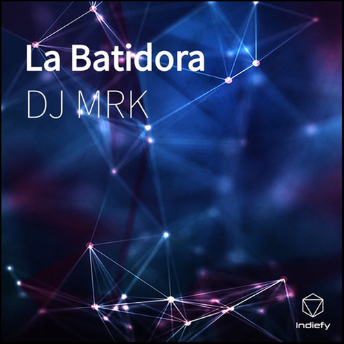 La Batidora de DJ Mrk