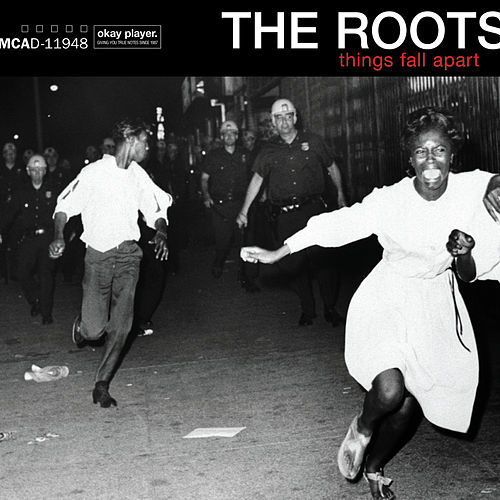 Things Fall Apart von The Roots