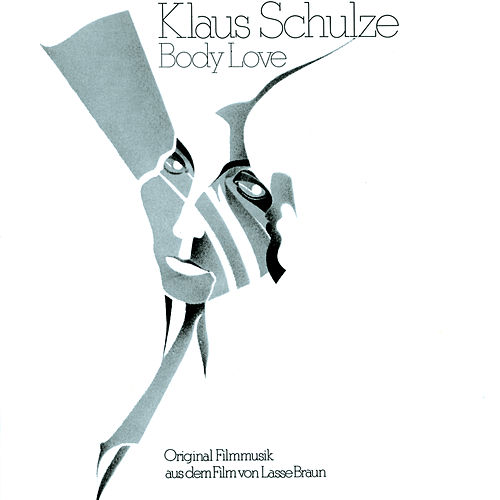 Body Love Original Soundtrack von Klaus Schulze