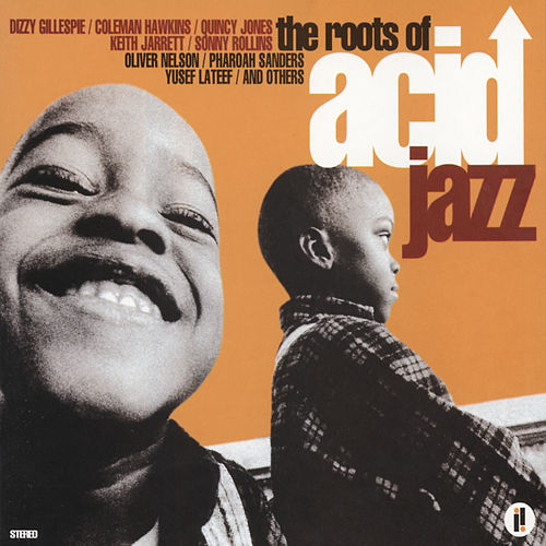 The Roots Of Acid Jazz von Various Artists
