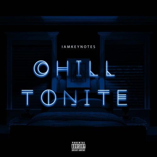 Chill Tonite by Iamkeynotes
