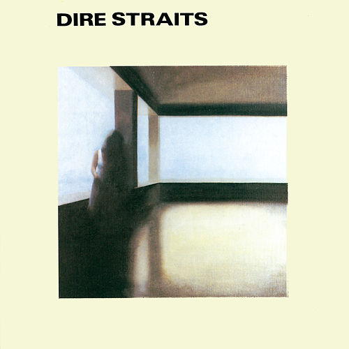 Dire Straits by Dire Straits
