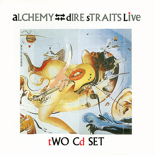 Alchemy: Dire Straits Live by Dire Straits