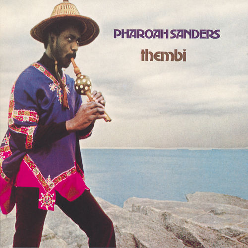Thembi by Pharoah Sanders