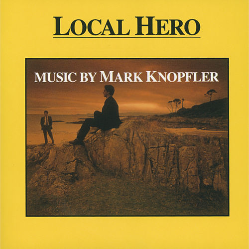 Music From Local Hero by Mark Knopfler