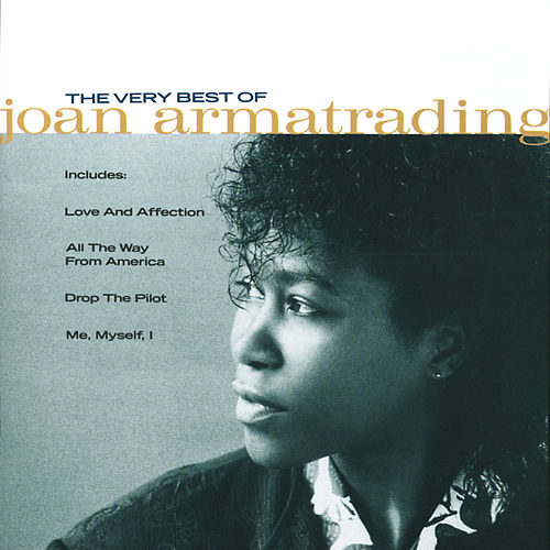 The Very Best Of Joan Armatrading von Joan Armatrading