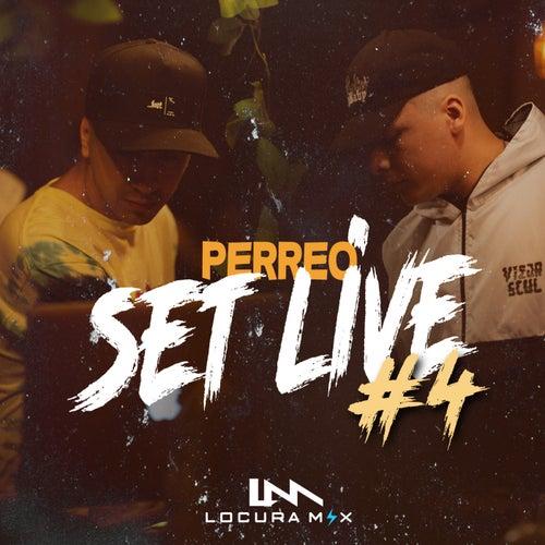 Perreo Set Live #4 (Remix) de Locura Mix