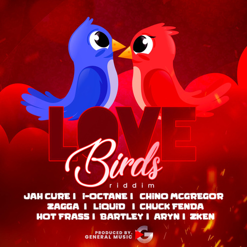 Love Birds Riddim by Various Artists