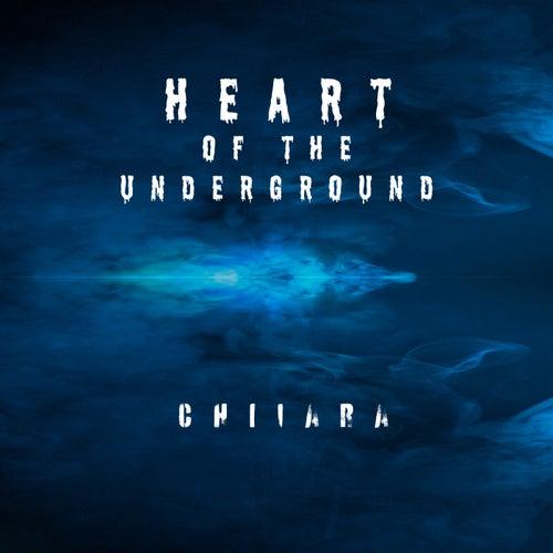 Heart Of The Underground von Chiiara
