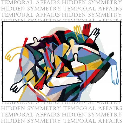 Temporal Affairs de Hidden Symmetry