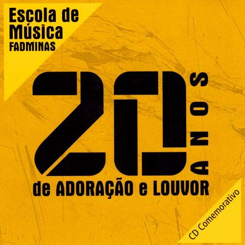 20 Anos de Adoração e Louvor by Coral Jovem da Fadminas