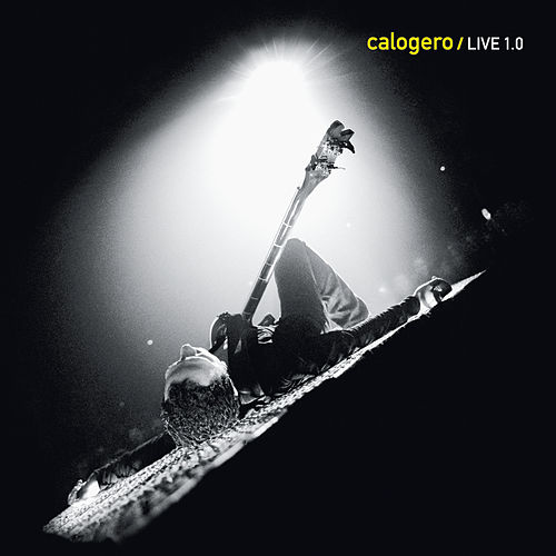 Live 1.0 by Calogero