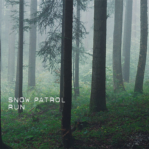 Run by Snow Patrol
