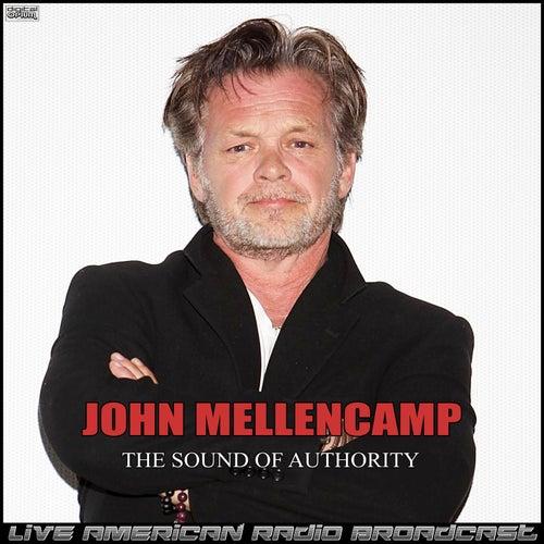 The Sound Of Authority (Live) fra John Mellencamp