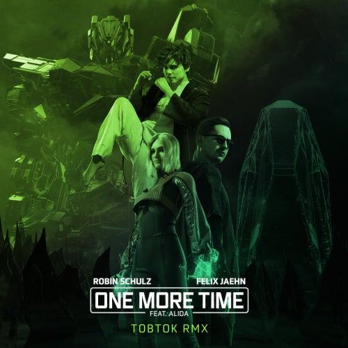 One More Time (feat. Alida) (Tobtok Remix) von Robin Schulz