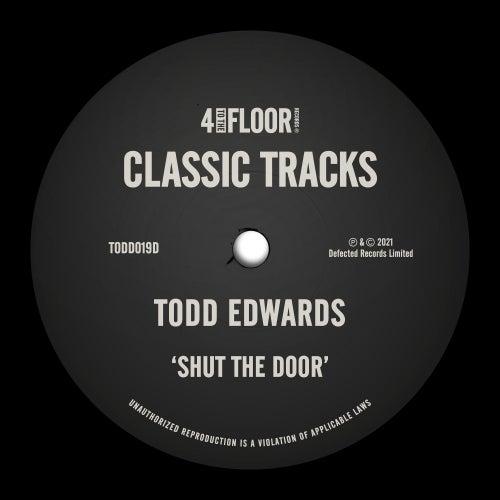 Shut The Door by Todd Edwards