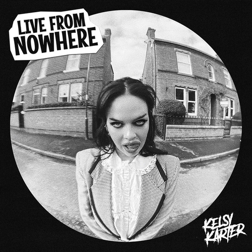 Live from Nowhere von Kelsy Karter