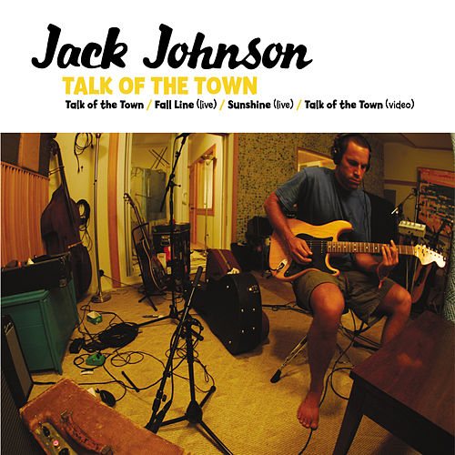 Talk Of The Town van Jack Johnson