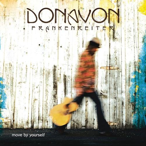 Move By Yourself de Donavon Frankenreiter