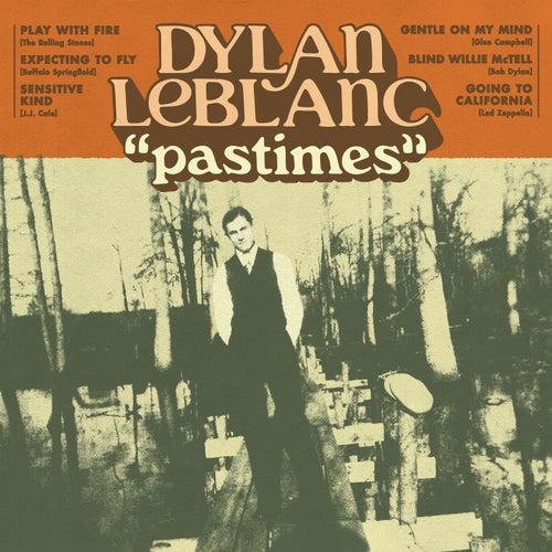 Pastimes von Dylan LeBlanc